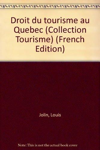 Droit du Tourisme au Quebec