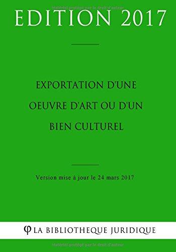 Exportation d'une oeuvre d'art ou d'un bien culturel par La Bibliothèque Juridique