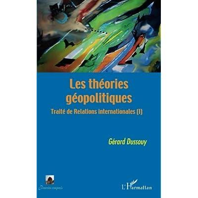 Les théories géopolitiques