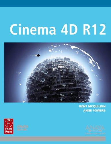Cinema 4D R12: The Artist's Project Sourcebook por Kent Mcquilkin, Anne Powers