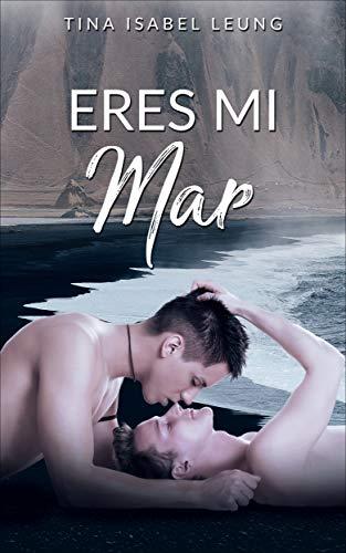 Eres mi mar (Spanish Edition)