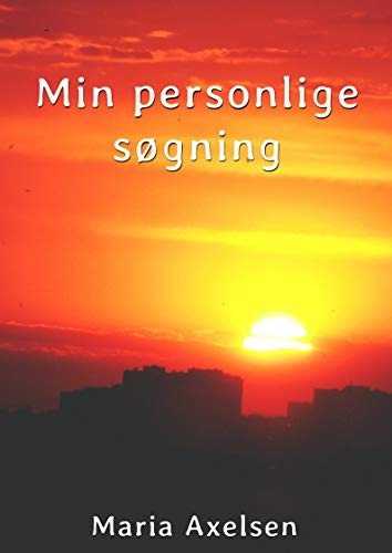 Min personlige søgning (Danish Edition) por Maria  Axelsen