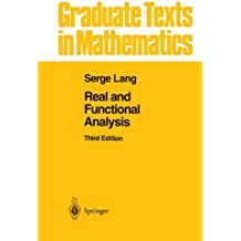 Real and Functional Analysis (Graduate Texts in Mathematics, Band 142)