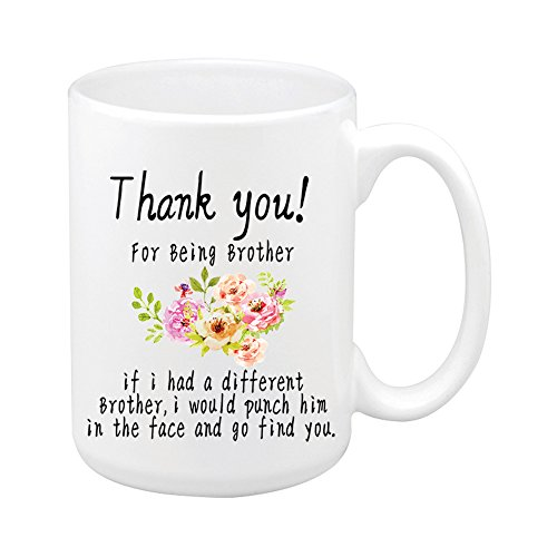 QUICKMUGS2U Bester Familien-Becher Danke für Sein mein Bruder Lustige Sprichwort-Kaffeetasse 15 Unze große weiße keramische Tee-Schale Bestes Geschenk für Chrisrtmas Geburtstag