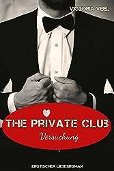 The Private Club - Versuchung (Part 1)