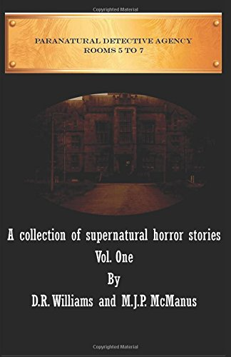 paranatural-detective-agency-a-collection-of-supernatural-horror-stories-vol-1