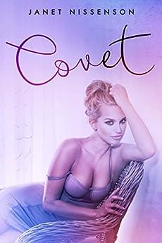 Covet (Splendor Book 1) by [Nissenson, Janet]