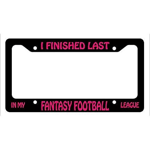 Mi Ultima finito in my fantasy football league cornice targa Rosa Divertente auto sportiva
