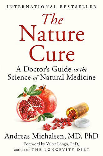 The Nature Cure: A Doctor's Guide to the Science of Natural Medicine (English Edition)