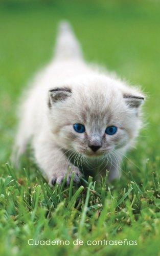 Cuaderno de contraseñas: Libro de registro de direcciones y contraseñas en internet - Cubierta de gatito de ojos azules (Cuadernos para los amantes de los gatos) por Cuadernos Prácticos y Útiles