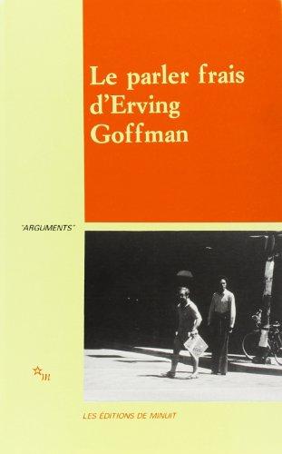 Le Parler frais d'Erving Goffman