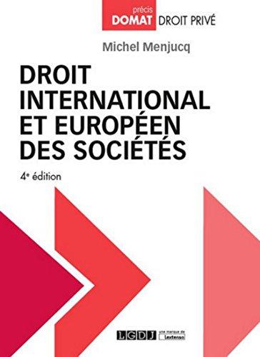 Droit international et européen des sociétés, 4ème Ed. par Michel Menjucq