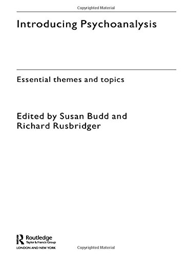 Introducing Psychoanalysis: Essential Themes and Topics
