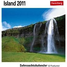 Island 2011: Sehnsuchts-Kalender. 53 heraustrennbare Farbpostkarten