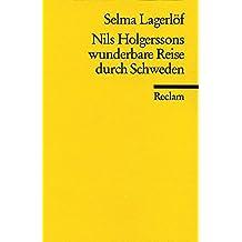 Nils Holgerssons wunderbare Reise durch Schweden (Reclams Universal-Bibliothek)