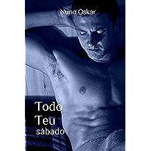 Todo Teu: Sábado (Portuguese Edition)