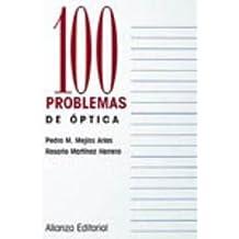 100 problemas de Óptica (Cien Problemas)