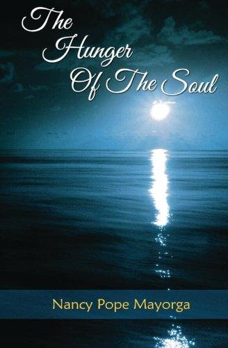 The Hunger of the Soul por Nancy Pope Mayorga