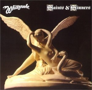 Saints and Sinners by Whitesnake (1999-07-08)