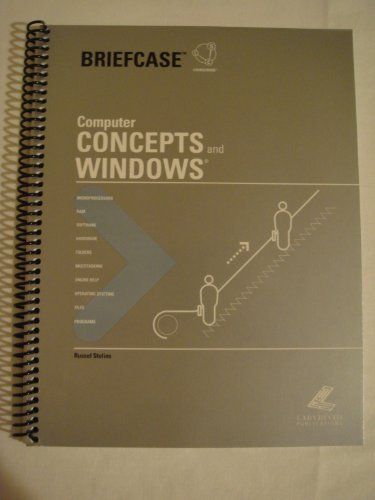 Computer Concepts And Windows (Briefcase Series for Office XP) por Russel Stolins