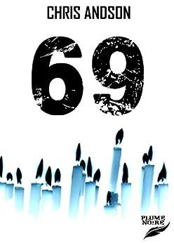 69 (Les Chroniques des Nombres t. 1)