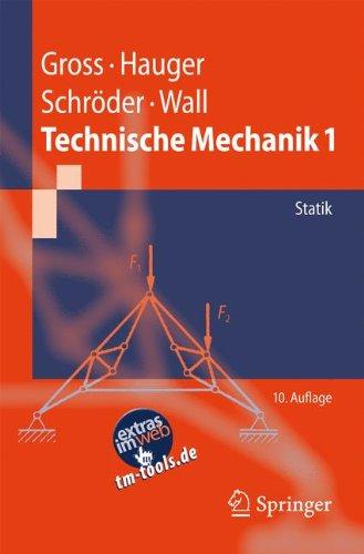 Springer Technische Mechanik 1: Statik (Springer-Lehrbuch)