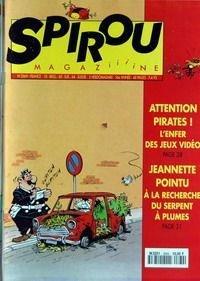 Spirou n° 2869 du 07/04/1993 - Attention pirates ! L'enfer des jeux vidéo / Jeannette Pointu : À la recherche du serpent à plumes par Collectif