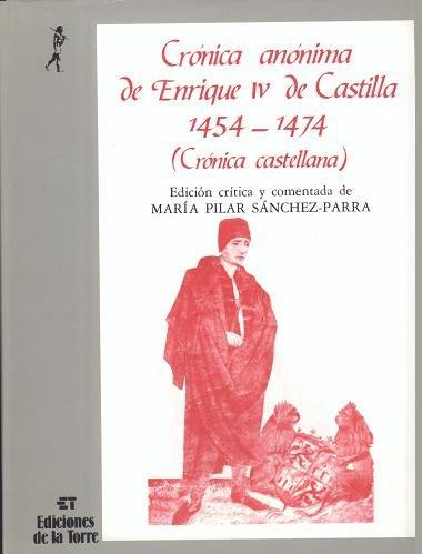 Crónica anónima de Enrique IV de Castilla 1454-1474 (II tomos) (Biblioteca de Nuestro Mundo, Cronos)