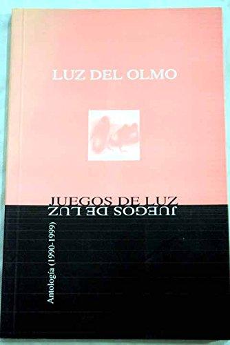 Juegos de luz: antología (1990-1999)