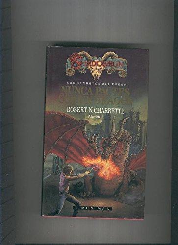 Shadowrun.Los secretos del poder V.1: Nunca pactes con un dragon