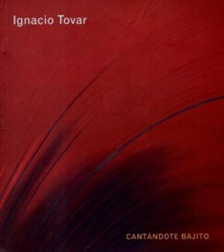 Ignacio Tovar. Cantando bajito