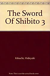 The Sword Of Shibito 3
