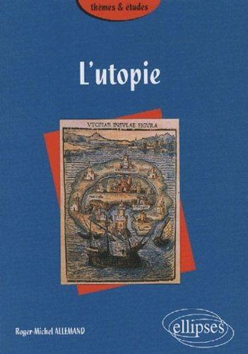 L'utopie by Roger-Michel Allemand (2005-07-21)