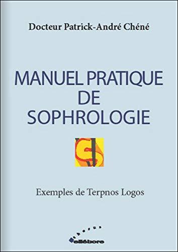 Manuel pratique de sophrologie