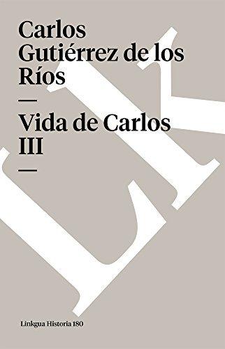 Vida de Carlos III (Memoria)