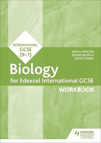 Edexcel International GCSE Biology Workbook por Erica Larkcom