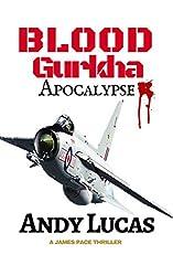 BLOOD GURKHA: Apocalypse (James Pace novels Book 6)