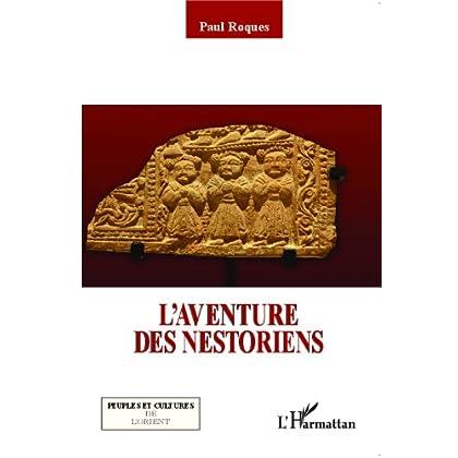 L'aventure des Nestoriens (Peuples et cultures de l'Orient)