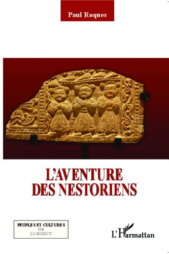 L'aventure des Nestoriens epub, pdf