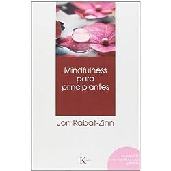 Mindfulness Para Principiantes (+ CD) (Psicología)