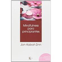 Mindfulness para principiantes (Psicología)
