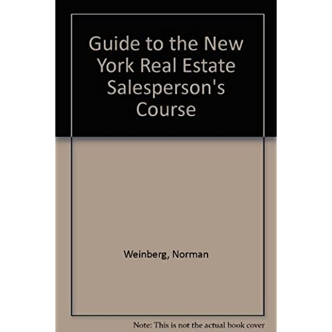 Guide to the New York Real Estate Salesperson's Course