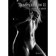 A3 Kalender 2018 - TEMPTATION 2- Sinnliche Frauenkörper - Erotische Momente in SW (Monatskalender