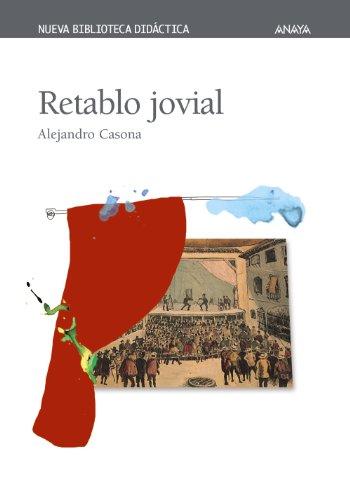 Retablo jovial (Clásicos - Nueva Biblioteca Didáctica) por Alejandro Casona