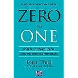 Zero to one: Notatki o start-upach, czyli jak budować przyszłość