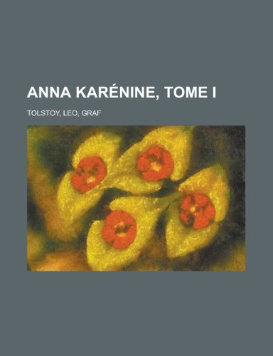Anna Karenine, Tome I
