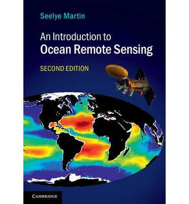 [(An Introduction to Ocean Remote Sensing)] [ By (author) Seelye Martin ] [May, 2014]