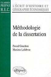 Histoire et géographie économiques: Méthodologie de la dissertation