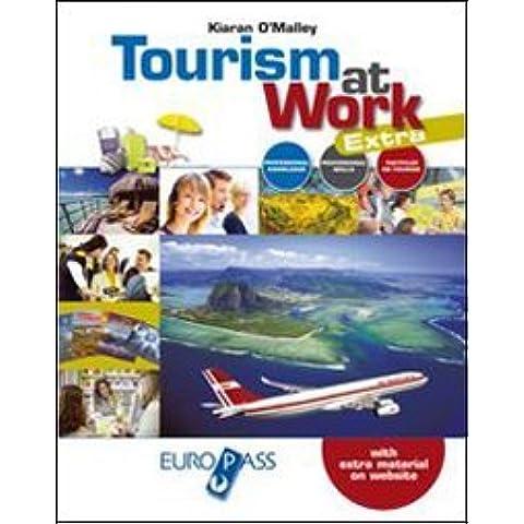 Tourism at work. Con extra. Con e-book. Con espansione online.