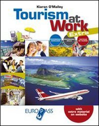 Tourism at workLIM. Per le Scuole superiori. Con e-book. Con espansione online. Con libro
